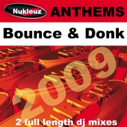 1067WNUK Bounce & Donk Anthems