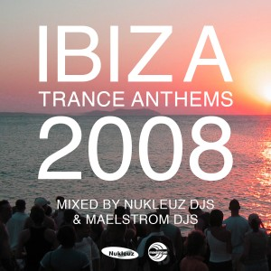 Ibiza Trance Anthems 2008