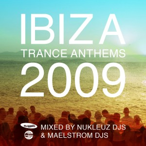 Ibiza Trance Anthems 2009