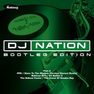 DJ Nation - Bootleg Edition pt.3