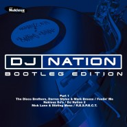 DJ Nation - Bootleg Edition pt.1