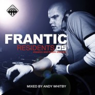 Frantic Residents 05 - Mixed by Andy Whitby [2005]