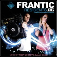 Frantic Residents 06 - Mixed by Andy Whitby & Cally Gage [2006]