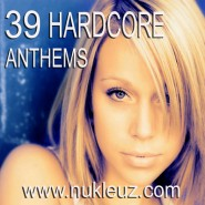 0813 Hardcore Anthems