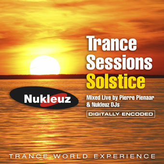 Trance Sessions Solstice – Mixed by Pierre Pienaar & Nukleuz DJs [2007]