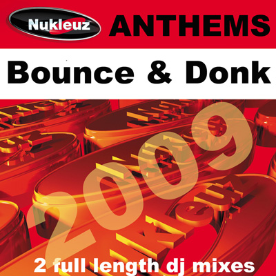 Bounce & Donk Anthems [2009]