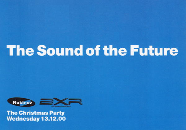 The Sound Of The Future - The Christmas Party 13.12.00