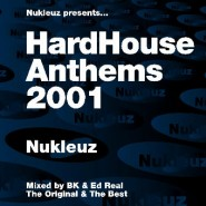 HardHouse Anthems 2001 - BK & Ed Real [2001]