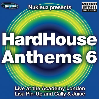 HardHouse Anthems 6 – Mixed by Lisa Pin-Up and Cally & Juice [2005]