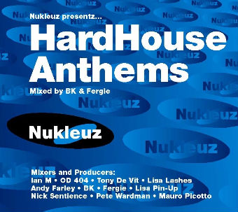 HardHouse Anthems - Fergie & BK [2000]