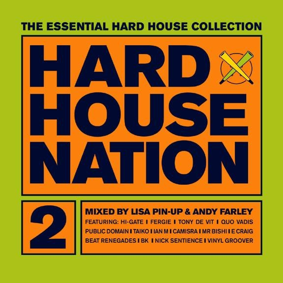 Hard House Nation 2 - Lisa Pin-Up & Andy Farley [2000]