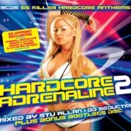Hardcore Adrenaline 2 - Mixed by Stu Allan, DJ Seduction & Bootleg Mix [2007]