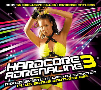 Hardcore Adrenaline 3 - Mixed by Stu Allan, DJ Seduction & Bo