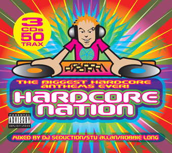 Hardcore Nation - Mixed by DJ Seduction, Stu Allan & Robbie Long [2005]
