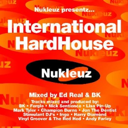International Hard House – Mixed by Ed Real & BK [2000]