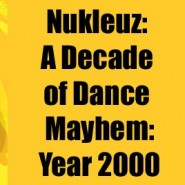 Nukleuz-A-Decade-Of-Dance-2000