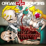 Organ Donors – Under The Knife [2009]