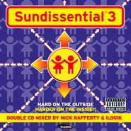 Sundissential 3 – Mixed by Nick Rafferty & Ilogik [2003]