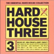 Hard House Three - Lisa Pin-Up & Andy Farley [2001]