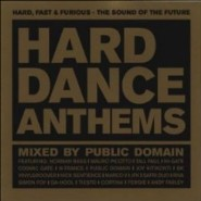 Hard Dance Anthems – Mixed by Public Domain [2001]