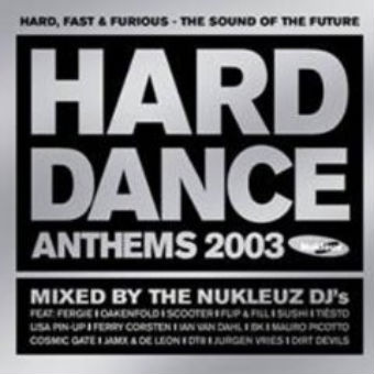 Hard Dance Anthems 2003 – Mixed by Nukleuz DJs [2003]