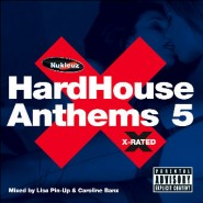 HardHouse Anthems 5 – Mixed by Lisa Pin-Up & Caroline Banx [2004]