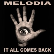 0940WNUK_Melodia _it-all-comes-back