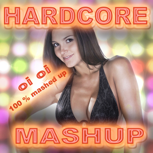 1224WNUK - Hardcore Mash Up300