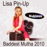 Lisa-Pin-Up_Baddest-Mutha-2010