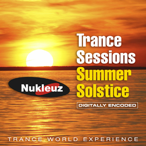Trance Sessions Summer Solstice
