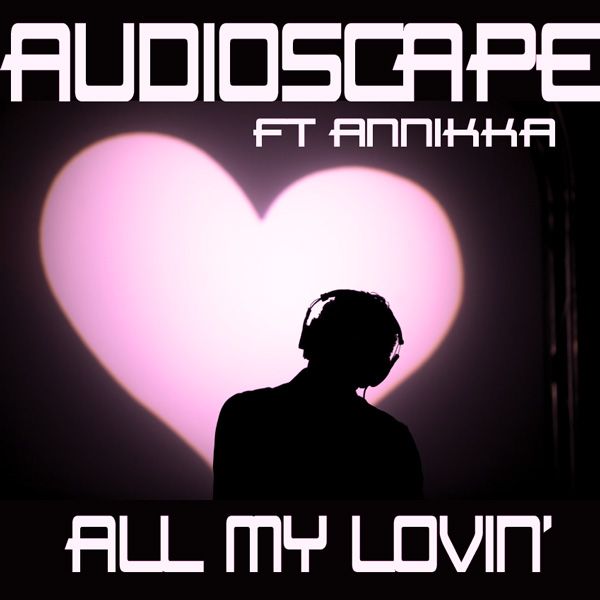 1014WNUK_Audioscape_All My Lovin'