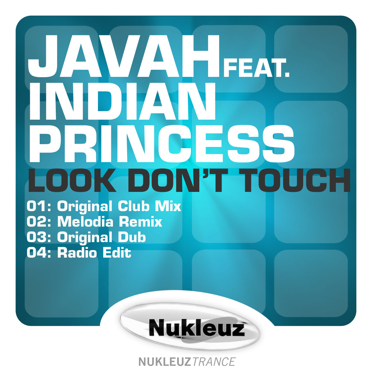 1396WNUK - Javah-ft-Indian-Princess---Look-Don't-Touch