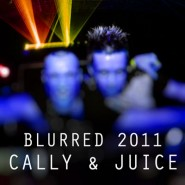 cally&juice-blurred-2011