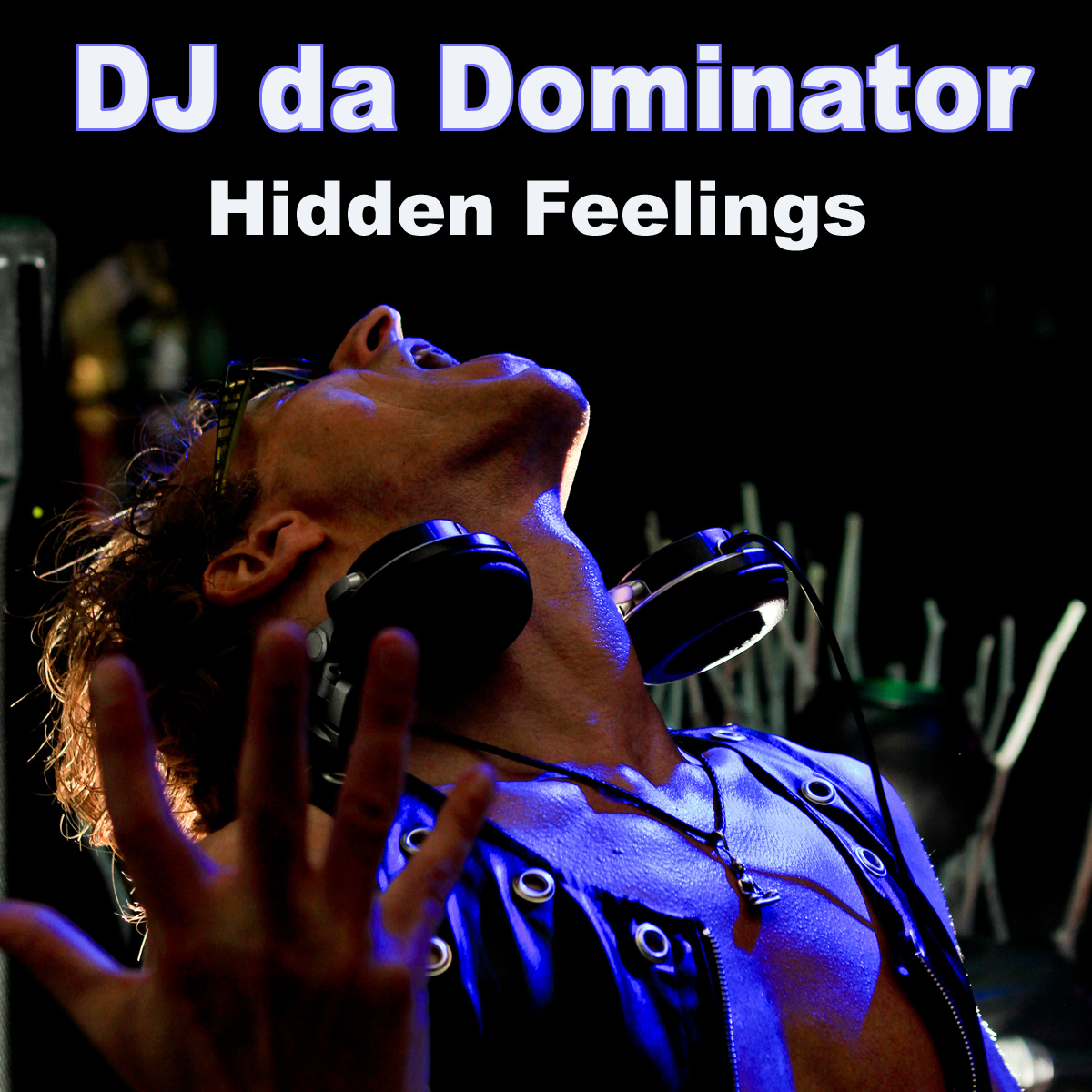 DJdaDOMINATOR_hidden-feelings2