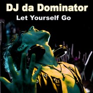 DJdaDOMINATOR_let-yourself-gp