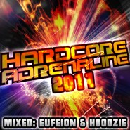 Hardcore Adrenaline Eufeion & Hoodzie